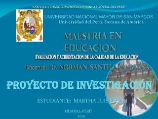 UNIVERSIDAD NACIONAL MAYOR DE SAN MARCOS  Universidad del Per�, Decana de Am�rica