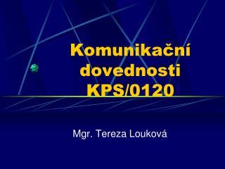 Komunikační dovednosti KPS/0120