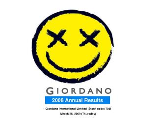 Giordano International Limited (Stock code: 709) March 26, 2009 (Thursday )