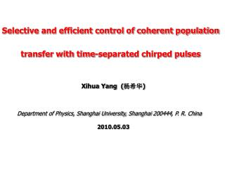 Selective and efficient control of coherent population transfer with time-separated chirped pulses