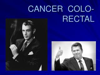 CANCER  COLO-     RECTAL