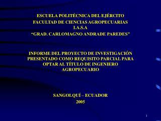 ESCUELA POLITÉCNICA DEL EJÉRCITO FACULTAD DE CIENCIAS AGROPECUARIAS I.A.S.A
