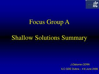 Focus Group A Shallow Solutions Summary