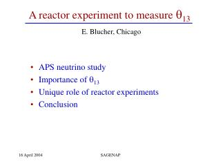 A reactor experiment to measure  ? 13