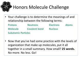Honors Molecule Challenge