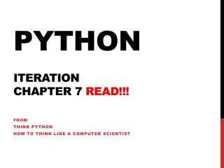 Python Iteration chapter 7  READ!!!