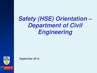 Safety (HSE) Orientation – Department of Civil Engineering