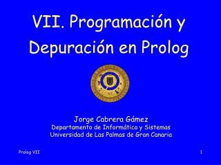 Prolog VII