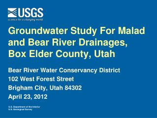 Groundwater Study For Malad and Bear River Drainages, Box Elder County, Utah