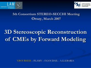 3D Stereoscopic Reconstruction  of CMEs by Forward Modeling