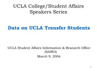 UCLA College/Student Affairs Speakers Series