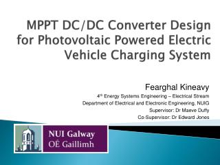 MPPT DC/DC Converter Design for Photovoltaic Powered Electric Vehicle Charging System