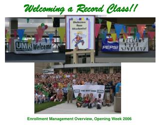 Welcoming a Record Class!!