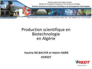 Hacène BELBACHIR et Hakim HARIK DGRSDT