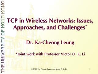 2006  Ka-Cheong Leung and Victor O.K. Li