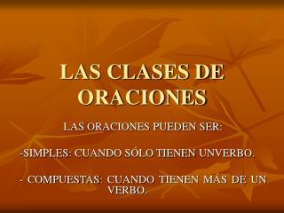 LAS CLASES DE ORACIONES