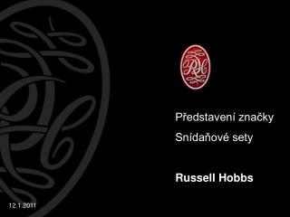 Představení značky Snídaňové sety Russell Hobbs