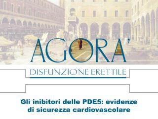 Gli inibitori delle PDE5: evidenze di sicurezza cardiovascolare