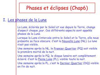 Phases et éclipses (Chap6)