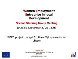 Second Steering Group Meeting Brussels, September  22-23  , 2008