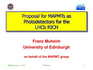 Proposal for MAPMTs as Photodetectors for the  LHCb RICH