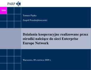 Działania kooperacyjne realizowane przez ośrodki należące do sieci Enterprise Europe Network