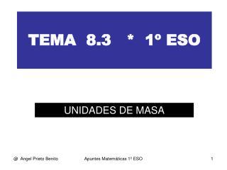 TEMA  8.3   *  1º ESO