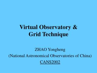 Virtual Observatory & Grid Technique