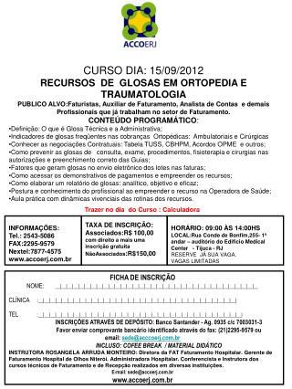 CURSO DIA: 15/09/2012 RECURSOS  DE  GLOSAS EM ORTOPEDIA E TRAUMATOLOGIA