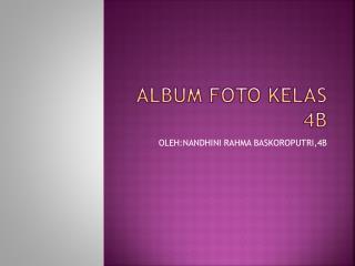 ALBUM FOTO KELAS 4B