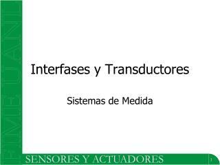 Interfases y Transductores