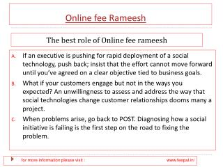 What are the principle features of the online fee rameesh