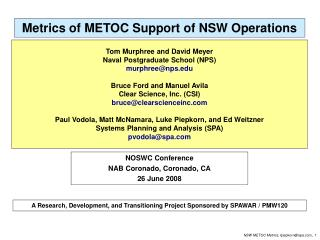 Metrics of METOC Support of NSW Operations