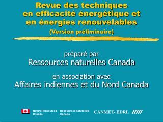 préparé par  Ressources naturelles Canada en association avec Affaires indiennes et du Nord Canada