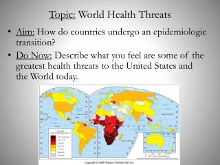 Topic:  World Health Threats