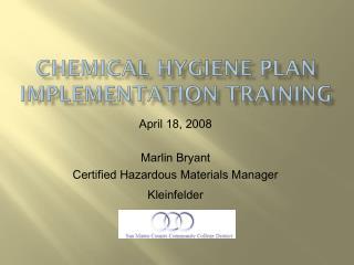 Chemical Hygiene Plan Implementation Training