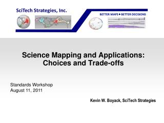 Science Mapping and Applications: Choices and Trade-offs