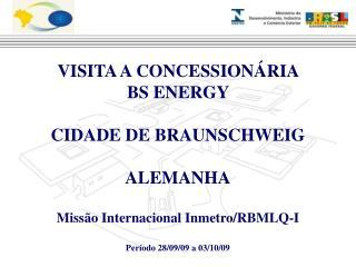 VISITA A CONCESSIONÁRIA  BS ENERGY  CIDADE DE BRAUNSCHWEIG ALEMANHA