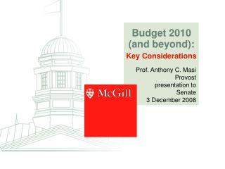 Prof. Anthony C. Masi Provost  presentation to Senate 3 December 2008
