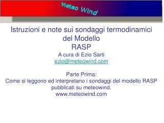 Questo è un esempio di un sondaggio termodinamico Tratto dal sito  meteowind
