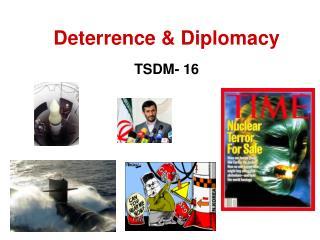 Deterrence & Diplomacy