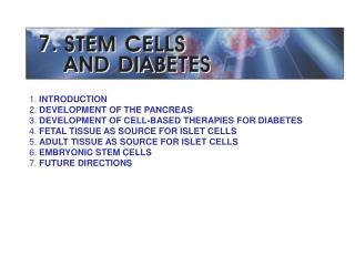 1.  INTRODUCTION 2.  DEVELOPMENT OF THE PANCREAS