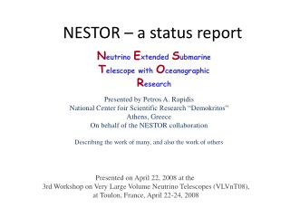NESTOR – a status report