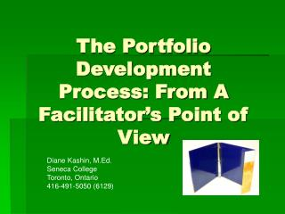 The Portfolio Development Process: From A Facilitator's Point of View