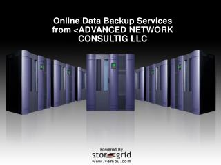 Online Data Backup Services from <ADVANCED NETWORK CONSULTIG LLC