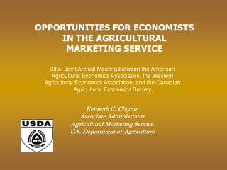 Kenneth C. Clayton Associate Administrator Agricultural Marketing Service