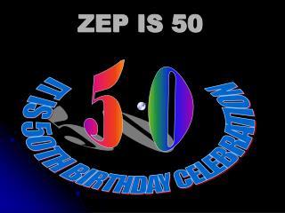 ZEP IS 50