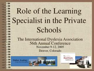 Role of the Learning Specialist in the Private Schools
