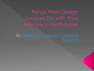 Things Web Design Services Do with Business in Melbourne