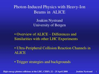 Photon-Induced Physics with Heavy-Ion  Beams in  ALICE